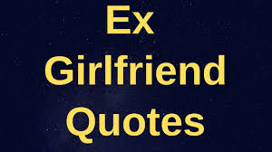 70 Beautiful Missing Ex Girlfriend Quotes That Will Help Her Understand Youmissing Your Ex Sayings