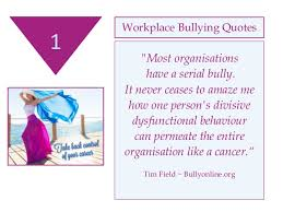 Bullying Quotes Delectable Workplace Bullying Quotes