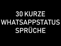 30 Kurze Und Schöne Whatsappstatus Sprüche Youtube