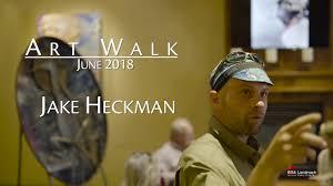 Jake Heckman Art Walk June 2018 - YouTube