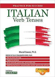 Amazon Com Italian Verb Tenses Barrons Verb