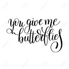 Vous Me Donnez Des Papillons à La Main Lettrage Citation Sur Lamour à La Conception De Jour De Valentines Ou Une Invitation De Mariage Ou De Lart