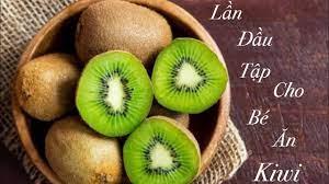 Ăn dặm kiểu nhật: Lần đầu tập cho bé ăn trái Kiwi. ( ăn dặm giai đoạn 2:  7-8 tháng tuổi).