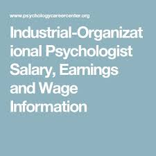 industrial organizational psychologist salary earnings and wage information addiction counseling salary