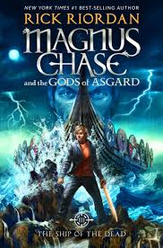 coverreveal the ship of the dead magnus chase and the s of asgard 3 by rick riordan