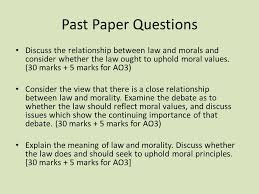 concepts of law essays law and morality past paper questions  past paper questions discuss the relationship between law and morals and consider whether the law ought