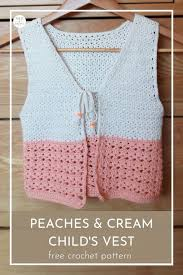 Peaches And Cream Yarn Color Chart Peaches And Cream Girls Crochet Vest Free Pattern Ned