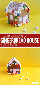 Gingerbread House Craft From Paper Free Printable Template