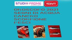 OROSCOPO 2021 SEGNI DI ACQUA CANCRO SCORPIONE PESCI STUDIO PADME - YouTube