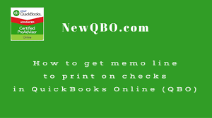 Quickbooks Online Qbo How To Get Memo Line To Print On Checks Youtube
