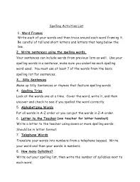 Activities Word Spelling Activities List 1 Word Frames Write Each Of Your Words And