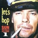 Let's Bop, Vol. 1: Sun Rockabilly album by Ray Harris