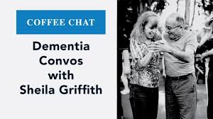 Coffee Chat: Dementia Convos with Sheila Griffith - YouTube