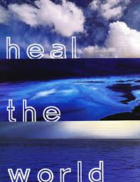 You can never go wrong with words taken directly from scripture. Heal The World Ucla