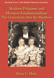 modern polygamy and mormon fundamentalism the generations after modern polygamy and mormon fundamentalism the generations after the manifesto