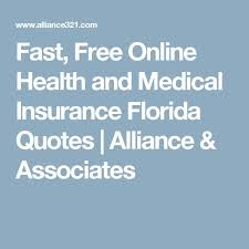 fast free health and cal insurance florida quotes alliance associates like florida quotes