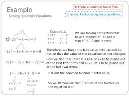 example solving quadratic equations c is there a common factor