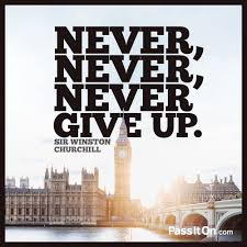 Never Never Never Give Up Sir Winston Churchill Passitoncom