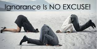 Image result for ignorance no excuse
