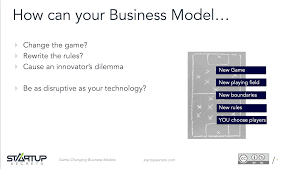 business model game changing business models startup secrets