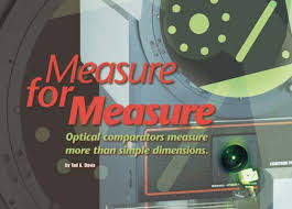 Optical Comparators Measure More Than Simple Dimensions