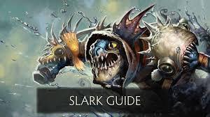 dota 2 guide slark youtube