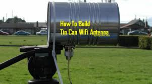 step by step build a tin can wifi booster save money and boost your signal