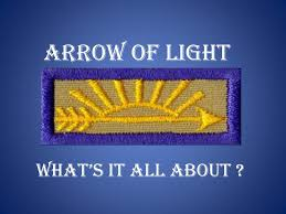 Arrow Of Light Ceremony Script Ppt Arrow Of Light Powerpoint Presentation Free Download