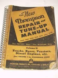 Thompson Repair Tune Up Manual-Vol II-Trucks Buses Tractors Diesel ...