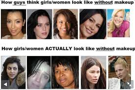 you how guys think s look how las really look without makeup a reminder that