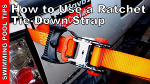 How to Use a Ratchet Tie-Down Strap - YouTube