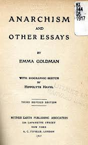 cover page and table of contents of one of the many editions of   anarchism and other essays cover page and table of contents by emma goldman 1917 page 1