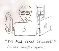 Web Development Quotes Awesome The Myth Of The Fullstack Developer