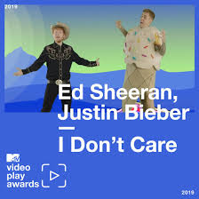 Ed Sheeran Justin Biebers I Dont Care Was Mtvs Most