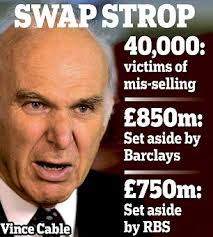 Vince Cable slams lenders for stalling on compensation to thousands of businesses mis-sold risky interest rate swap products - article-2348259-1A8167E3000005DC-945_306x340