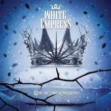 <b>White Empress</b> – <b>Rise</b> Of The Empress | Ghost Cult Magazine