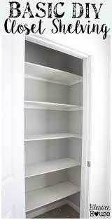 basic diy closet shelving easy closet