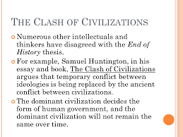 francis fukuyama the end of history ppt the clash of civilizations