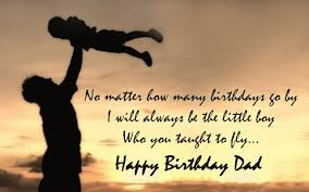 Quotes For Fathers On His Birthday - quotes for father on his ... via Relatably.com