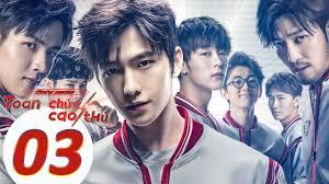 Phim Thể Thao Điện Tử 2019   Toàn Chức Cao Thủ - Tập 03 (Vietsub)