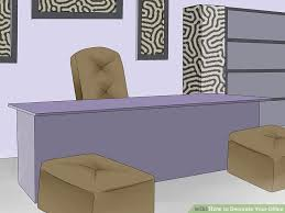 how to decorate your office. image titled decorate your office step 11 how to l