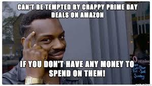 amazon prime day meme. Exellent Amazon Todayu0027s Prime Day Deals For Amazon Meme O