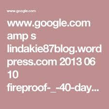 google s lindakie87 wordpress 2016 06 10 fireproof