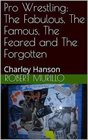 Amazon.com: Pro Wrestling: The Fabulous, The Famous, The Feared ...