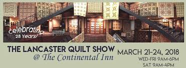 The Lancaster Quilt Show at TheContinental Inn - Home | Facebook & Image may contain: text Adamdwight.com