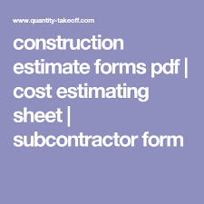 Cost Estimate Form Construction Estimate Forms Pdf Cost Estimating Sheet