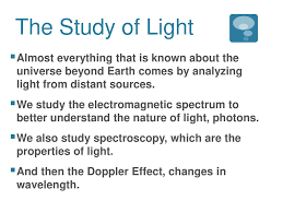 What Is The Study Of Light And Its Properties 24 1 The Study Of Light Ppt Download