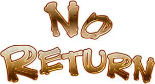 「no return」の画像検索結果