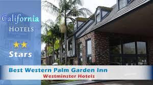 best western palm garden inn westminster ca. Beautiful Inn Best Western Palm Garden Inn Westminster Hotels  California On Inn Ca N