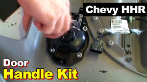 2006 2010 chevrolet hhr interior door handle repair replacement 2006 2010 chevrolet hhr interior door handle repair replacement